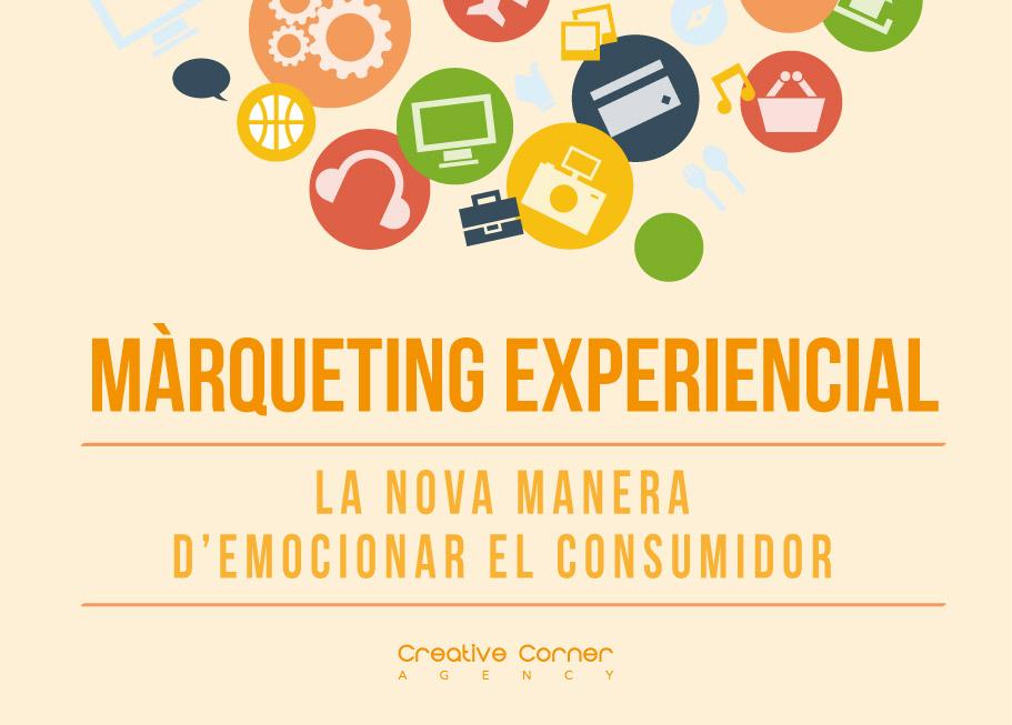 Màrqueting experiencial: emociona al consumidor