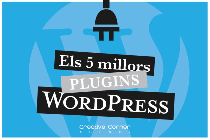 Els 5 millors plugins per WordPress