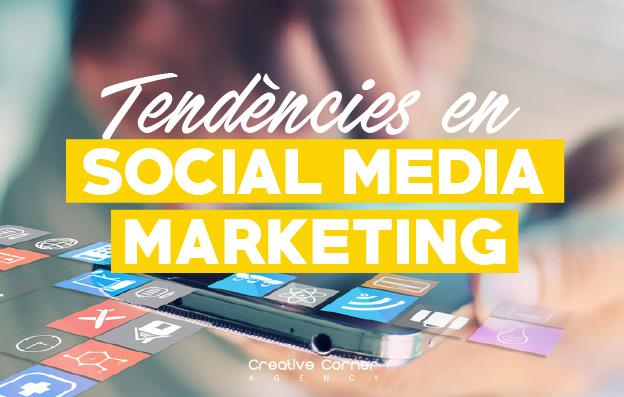 Tendències en Social Media Marketing