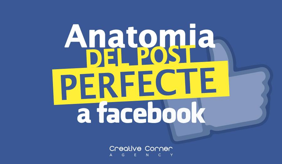 Anatomia del post perfecte a Facebook