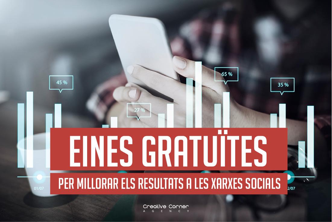 Eines gratuïtes per millorar els resultats a les xarxes socials