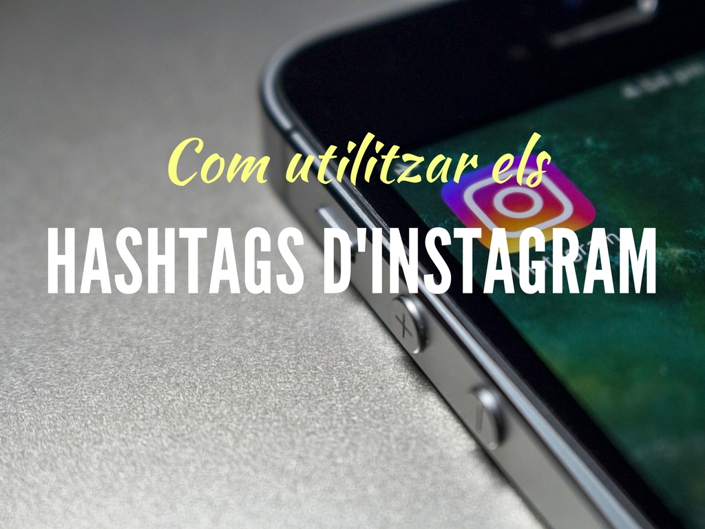 Com utilitzar els hashtags d'Instagram