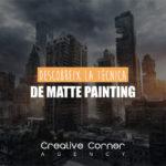 Descobreix la técnica del Matte Painting