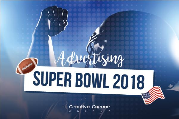 Advertising Super Bowl 2018