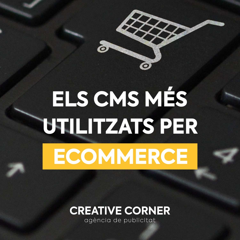 Els CMS més utilitzats per el desenvolupament d'ecommerce