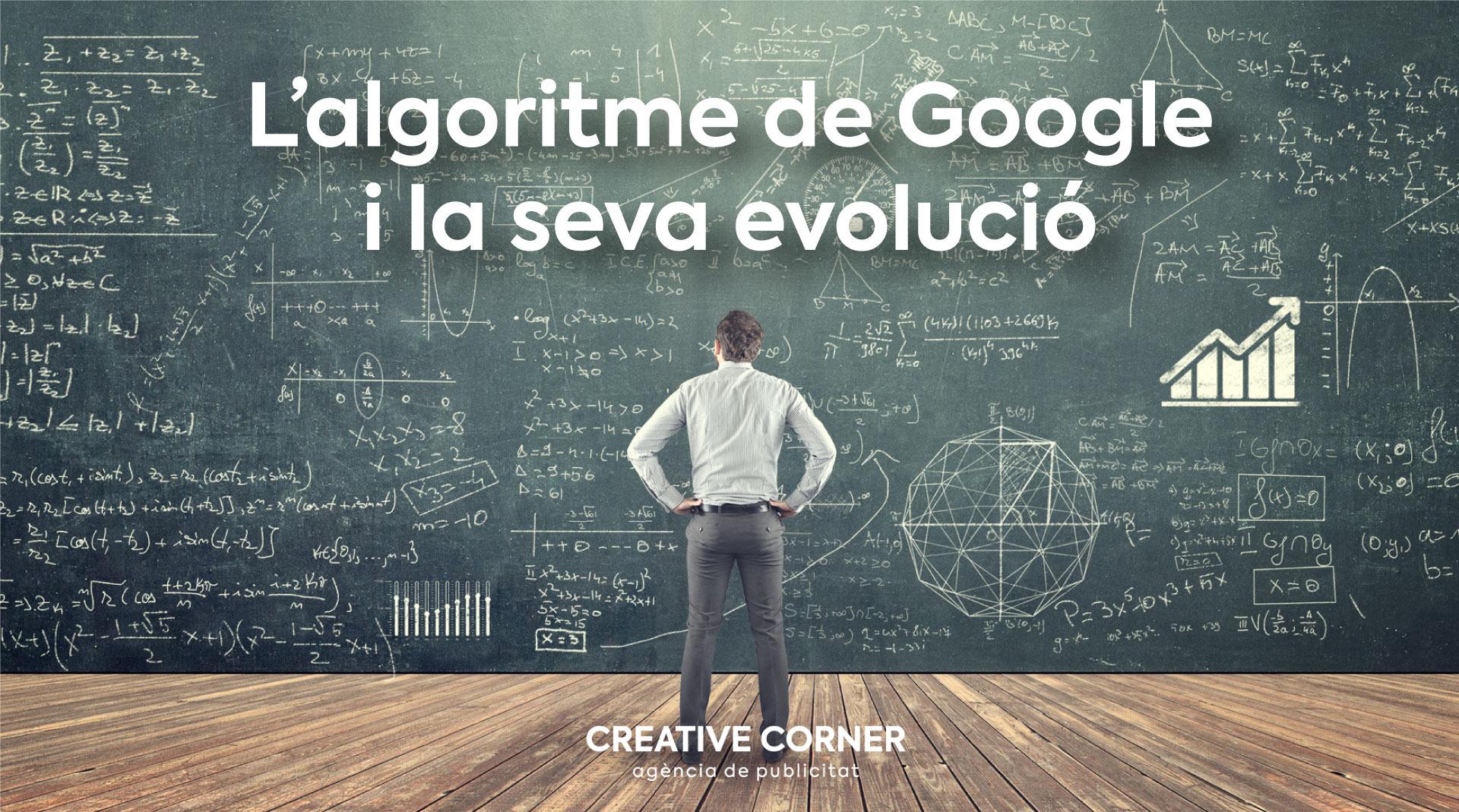 Què és l'algoritme de Google i com ha evolucionat?